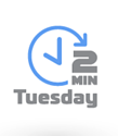 2 Minute Tuesday