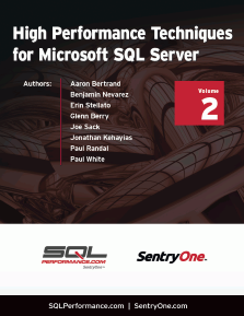 High Performance Techniques for Microsoft SQL Server Volume 2