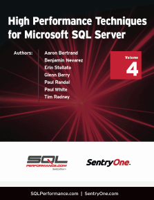 High Performance Techniques for Microsoft SQL Server Volume 4