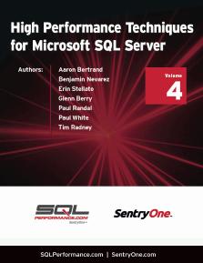 High Performance Techniques for Microsoft SQL Server Volume 4