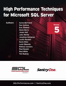 High Performance Techniques for Microsoft SQL Server Volume 5
