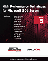 High Performance Techniques for Microsoft SQL Server Volume 5