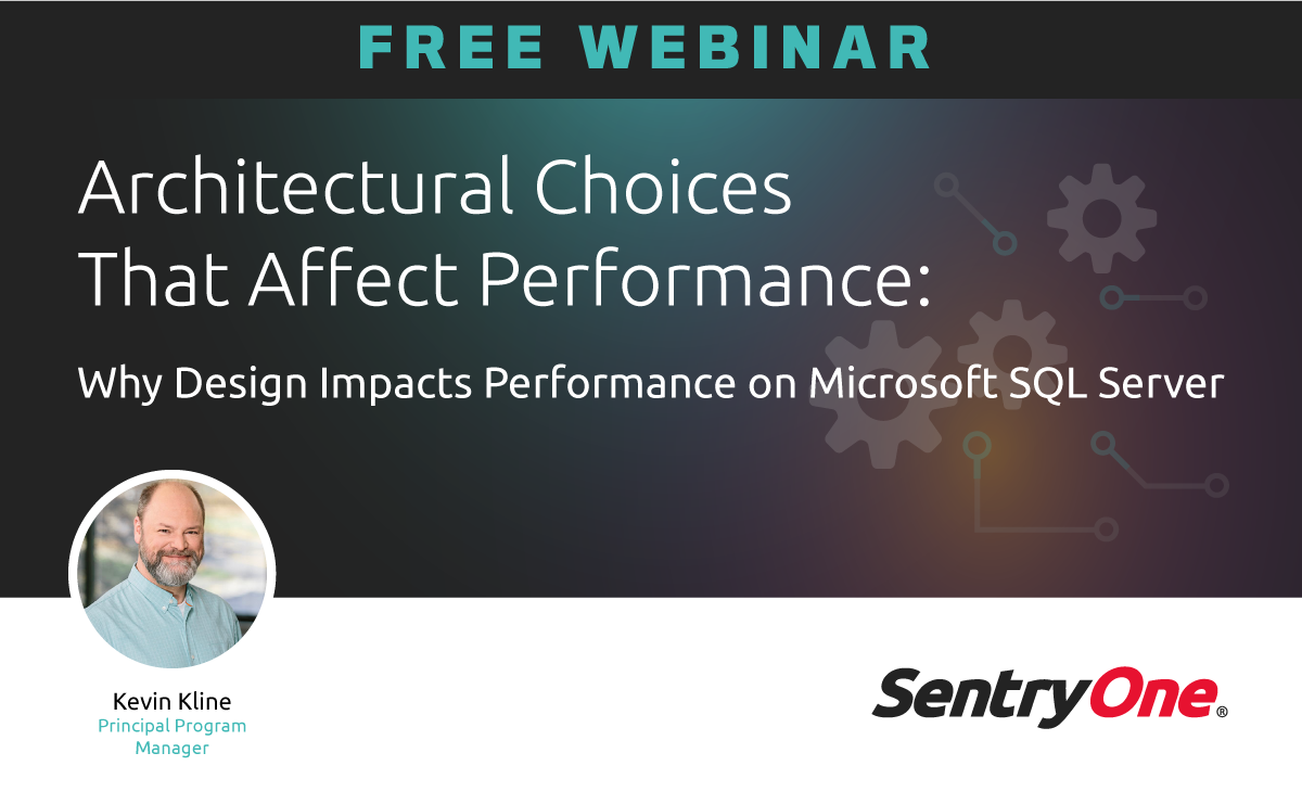 Architectural Choices SQL Server Webinar
